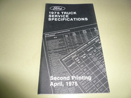 1975 Ford Truck Service Specifications - Second Printing April 1975 - $5.94