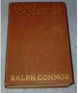 Corporal Cameron by Ralph Connor 1st. Young Adult Fiction 1912 - $6.95