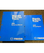 2006 Mazda B-Series Truck Service Repair Shop Manual SET FACTORY OEM BOO... - $59.35