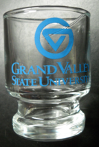 Grand Valley State University Shot Glass Big Top Style Clear Glass Blue Print - $6.99