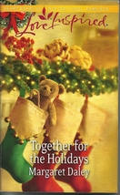 Together for the Holidays-Margaret Daley Fostered by Love Bk5 (Love Insp... - $2.25