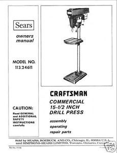 "Primary image for Craftsman 15 1/2 "" DRILL PRESS Manual Model 113.24611"