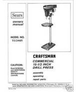 "Craftsman 15 1/2 "" DRILL PRESS Manual Model 113.24611 - $10.99"