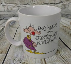 "Funny Vintage Russ ""Engineers Are Erectionist Perfectionists!"" Coffee Mug - $7.99"