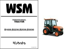 Kubota B1830, B2230, B2530, B3030 Tractor Service Repair Workshop Manual CD - $12.00