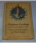Christmas Carolings Stories from High School Life Theo Graebner Book - $14.95