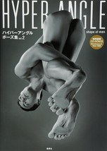 Action Pose Hyper Angle Pose Collection vol.2 shape of men How Draw Book... - $46.23