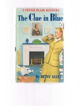 Vintage THE CLUE IN BLUE Connie Blair Mystery by Betsy Allen - HB -Book ... - $7.99