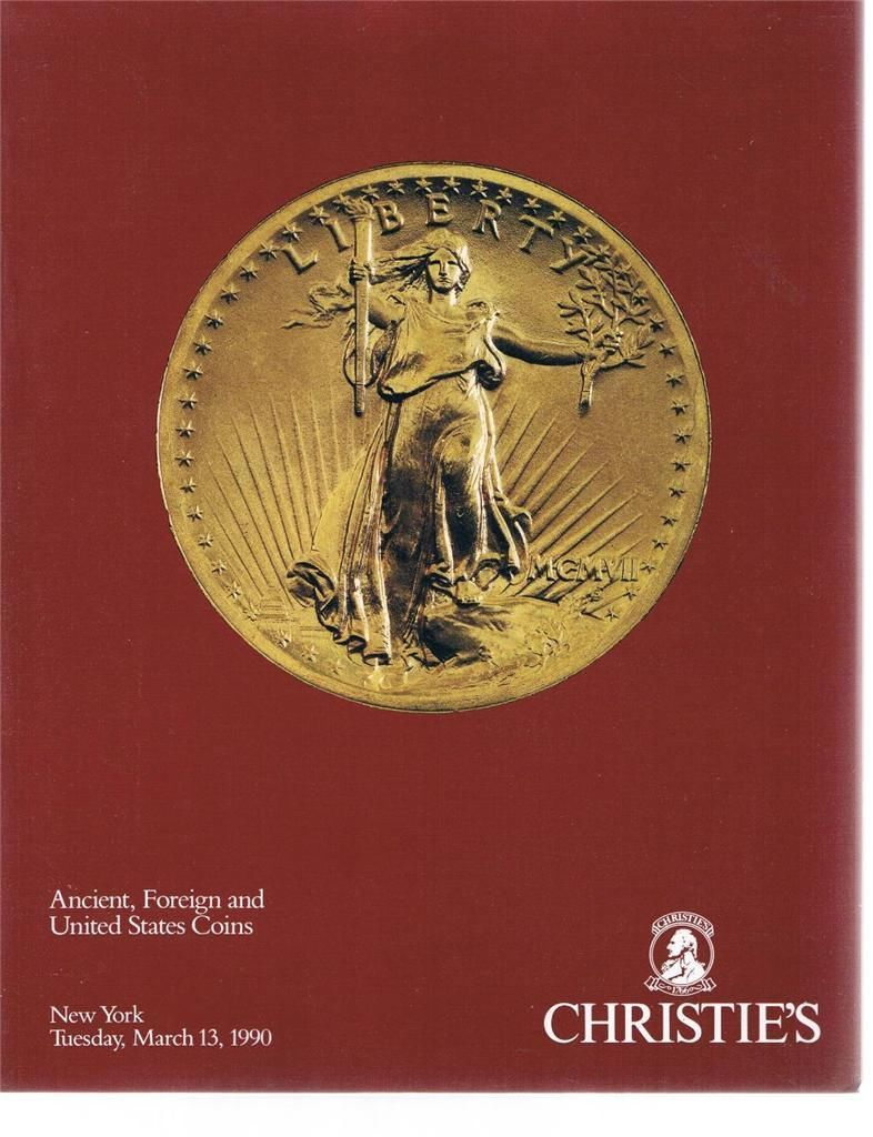 CHRISTIE'S Ancient Foreign And United States Coins Catalog March 13, 1990 - US