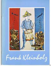 FRANK KLEINHOLZ  -C W Post Art Gallery Exhibition Catalog- signed includ... - $29.99