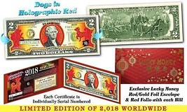 2018 Chinese New Year OFFICIAL $2 US Bill YEAR OF THE DOG Red Hologram L... - $15.79