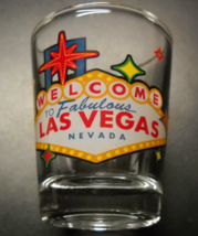 Welcome To Fabulous Las Vegas Neveda Shot Glass Large Iconic Welcome Sign Clear - $6.99