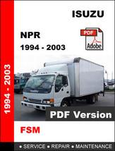 Isuzu Npr 1994   2003 Factory Oem Service Repair Workshop Maintenance Fsm Manual - $14.95