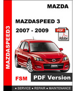 MAZDA MAZDASPEED 3 MAZDASPEED3 2007 - 2009 FACTORY OEM SERVICE REPAIR FS... - $14.95