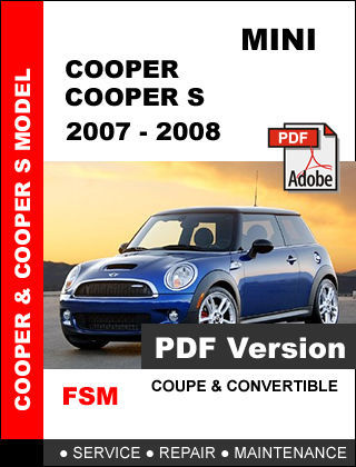 MINI COOPER 2007 2008 ULTIMATE OEM FACTORY SERVICE REPAIR WORKSHOP FSM MANUAL