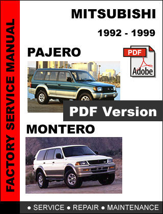 MITSUBISHI PAJERO MONTERO 1992 - 1999 ULTIMATE OEM SERVICE REPAIR SHOP MANUAL