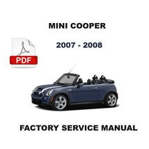 MINI COOPER 2007  - 2008 ULTIMATE FACTORY SERVICE REPAIR WORKSHOP MANUAL - $14.95