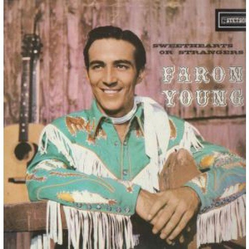 Sweethearts or Strangers [Vinyl] Faron Young - Periods ...