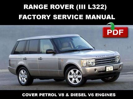 RANGE ROVER III L322 2002 - 2006 FACTORY OEM SERVICE REPAIR WORKSHOP FSM MANUAL