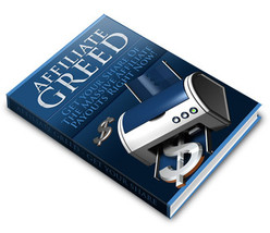 Affiliate Greed---Master Resale Rights Included - $1.99