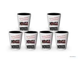 I'm Construction shot glass- Not a Miracle Worker -Construction Gifts (6) - $29.35