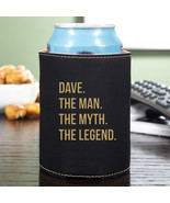 The Man The Myth The Legend Beverage Holder - $17.95