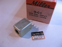 Miller 9-C1 Coil Tunable Core Transformer Input IF 455KHz 25K 600 ohm- N... - $9.49