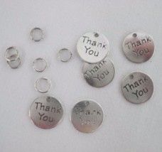 Round Thank You Charms Silvertone Metal Qty.6 with Jumprings New - $3.99