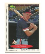 Jim Thome 1991 Classic Best Minor League Card #195 Cleveland Indians Fre... - $1.29
