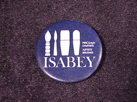 Isabey Artist Paint Brushes Promotional Pin, Button, Pinback - $5.75