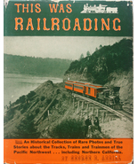 This Was Railroading 1958  1st Edition Vintage Trains - $9.99
