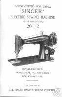 Vintage Singer 201-2 Sewing Machine Owner Manual Book M