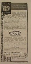 """1921 Wagner Ware Preserving Kettles Ad """"Better the Kettle, Better the Food"""" - $9.99"""