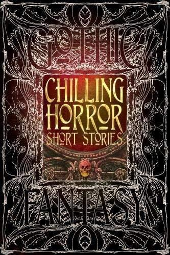 Chilling Horror Short Stories (Gothic Fantasy) [Hardcover] Townshend, Dale; Allr