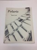 Polaris by Mark Ford Marimba 4 Mallet Solo Innovative Percussion Sheet M... - $20.16