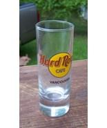 HARD ROCK CAFE VANCOUVER SHOT GLASS vintage/new Lot 253 - $45.00