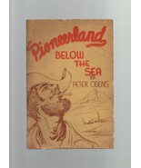 Pioneerland: Below the Sea - Peter Odens - SC - 1970 - Calexio Chronicles. - $13.71