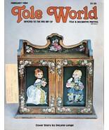 Tole World February 1984 Devoted to the Fine Art of Tole & Decorative Pa... - $2.50
