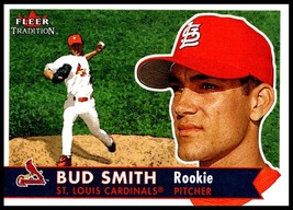 2001 Fleer Tradition #462 Bud Smith NM-MT RC St. Louis Cardinals - $2.49