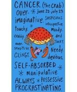 Humorous Cancer Zodiac Magnet - $7.99