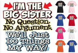 I`M THE BIG SISTER T-shirt Children Kids Girl Boy Family Siblings Funny ... - $12.99