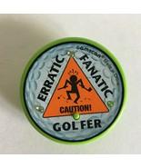 "Vintage Pin Shank Golf Button Fanatic Erratic Golfer Blinking Light 2.5"" - $8.66"