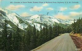 Linen Postcard CO H201 Snow Peaks Berthoud Pass Highway 40 1948 Cancel S... - $7.50