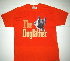 Mens XL Shirt Orange The Dogfather Dog Dad Father Boston Terrier Graphic... - $19.26