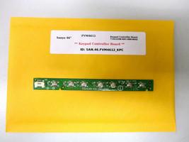 "Sanyo 46"" FVM4612 Keypad Controller Board 715G5298-K01-000-004S - $14.95"