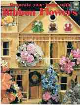 Decorate Your Home With Ribbon Flowers Craft Book - $6.99
