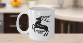 Best Buckin' Boyfriend Mug 11oz White Ceramic Coffee, Tea Cup, Valentines Day  - $14.84