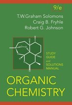 Organic Chemistry, Student Study Guide and Solutions Manual Solomons, T.... - $2.31