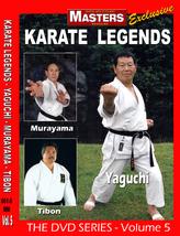 Karate Legends #5 Instructional DVD Yukaka Yaguchi, Kunio Murayama, Gene... - $29.95