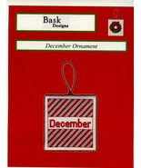 December Ornament Cross Stitch PATTERN/INSTRUCTIONS/NEW Bask Designs Lea... - $3.58
